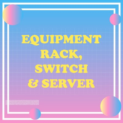 Equipment rack, switch & server
